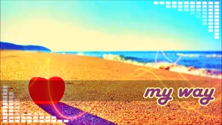 آهنگ خارجی - My Way
