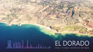 EL DORADO Piano cover - EXO_کاور پیانو الدورادو اکسو،خیلی قشنگه *-* cover exo-el dorado exo-کاور اکسو-exo music