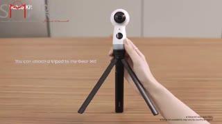 جعبه گشایی و راه اندازی دوربین سامسونگ Gear 360