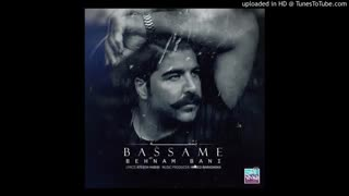 Behnam Bani - Bassame - بهنام بانی - بسمه