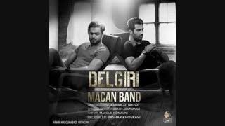 Macan Band - Delgiri - ماکان باند - دلگیری