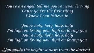 آهنگ H.O.L.Y از گروه Florida Georgia Line( به صورت لیریکس)