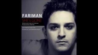 she.s gone***fariman