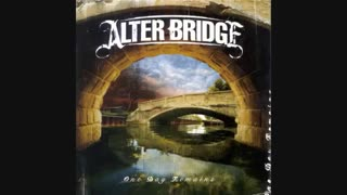 Alter Bridge – The End Is Here