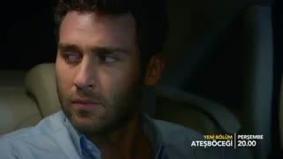 تیزر 3 قسمت 10 سریال ترکی کرم شب تاب atesbocegi