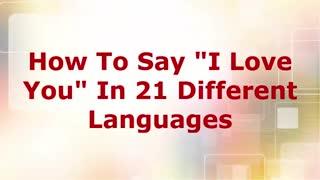 جمله ی دوست دارم در 21 زبان مختلف